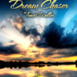 Dream Chaser (A New Day Has Begun)
